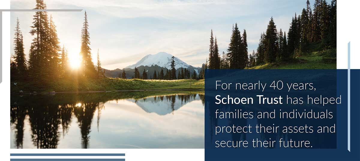 SchoenTrust - Fiduciary Services for more than 40 years